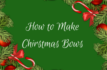 How to Make Chirstmas Bows