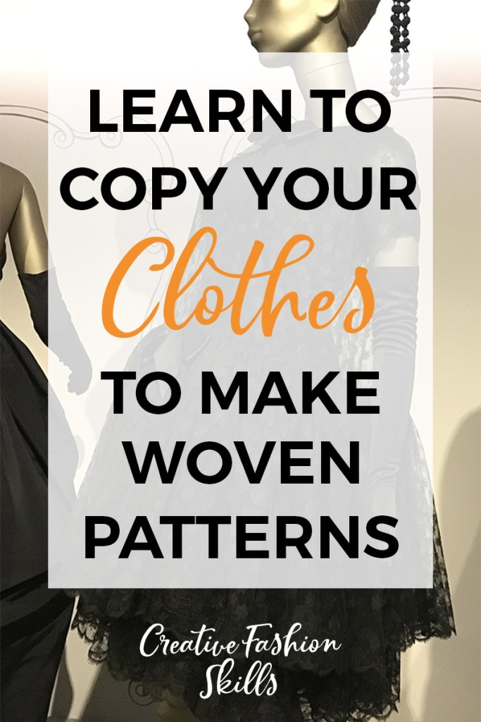 How To Make A Sewing Pattern Using Woven Garments The Creative