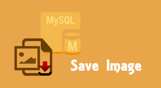 How to save image in MySQL Database