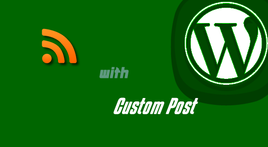 Wordpress : To add custom post type into RSS