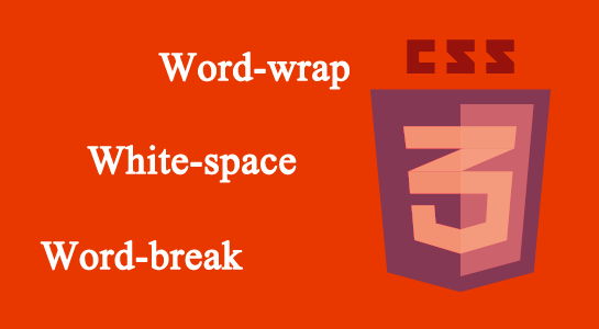 css 3 properties word-wrap,word-space and word-break