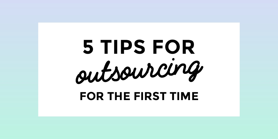 5 tips for outsourcing