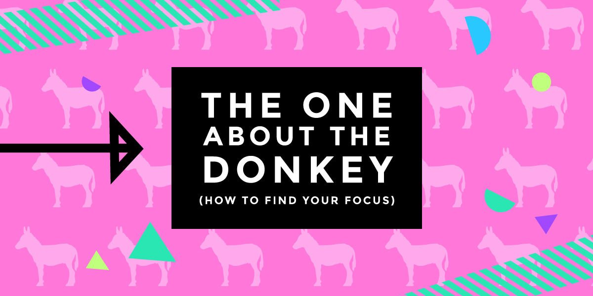How to Find Your Focus