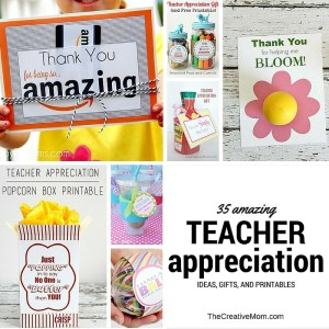 35 Amazing Teacher Appreciation Ideas, Gifts, and Printables