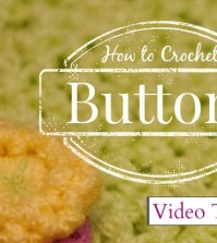 Video Tutorial: How to Crochet Buttons