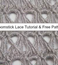 How to: Broomstick Lace Tutorial & Free Pattern