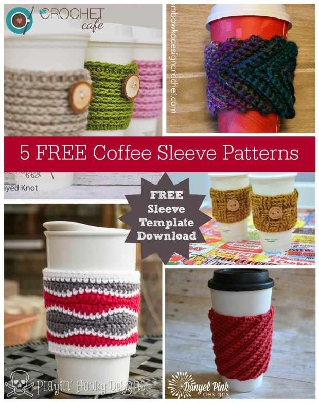 5 FREE Coffee Sleeve Patterns and template to Download