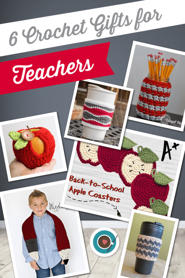 6 Crochet Gifts for Teachers (Blog)