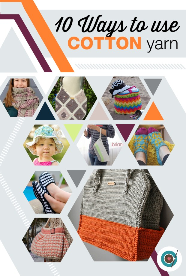 10 Ways to use your Cotton Yarn