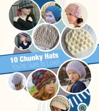 10 Chunky Hats You're Sure to Love!