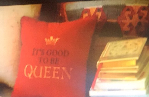 Viewrrs were amused by this cushion seen in the background of Balmoral - 'It's good to be Queen'. ITV
