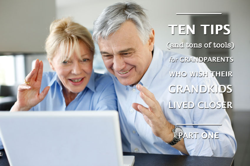 Grandparenting Little Expats: Part 1 — Tips and Tools for Long Distance Grandmas and Grandpas