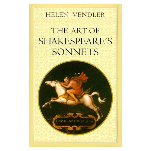 Cover of The Art of Shakespeare's Sonnets by Helen Vendler.