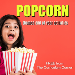 FREE Popcorn End of Year Activities from The Curriculum Corner