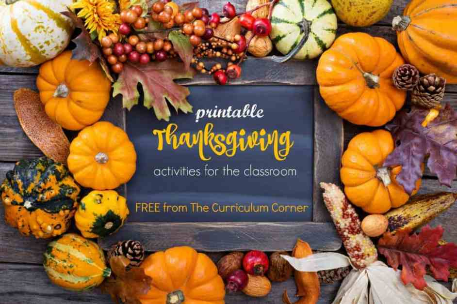 FREE collection of Thanksgiving activities for the classroom FREE from The Curriculum Corner | kindergarten, 1st grade, 2nd grade