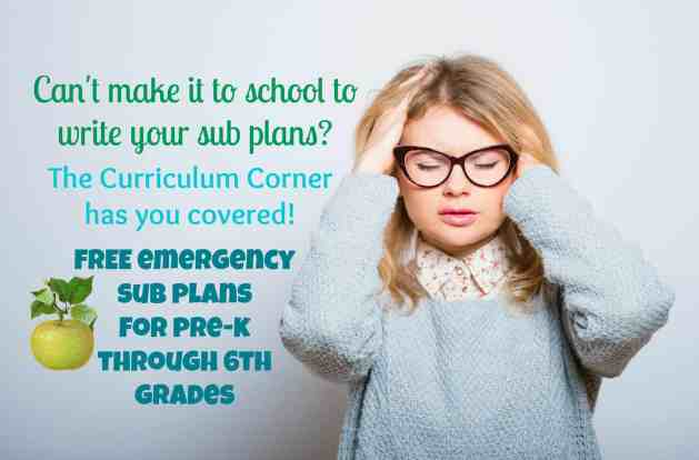 FREE Emergency Sub Plans for pre-k, kindergarten, first, second, third, fourth, fifth, sixth grade classrooms; from The Curriculum Corner