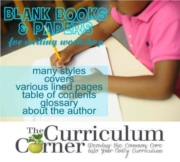 FREE Blank Books & Papers for your writing workshop - lots of choices with various lines and nonfiction pages. The Curriculum Corner