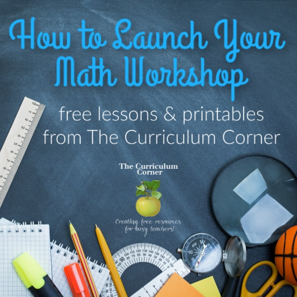 Launching Your Math Workshop - The Curriculum Corner 123