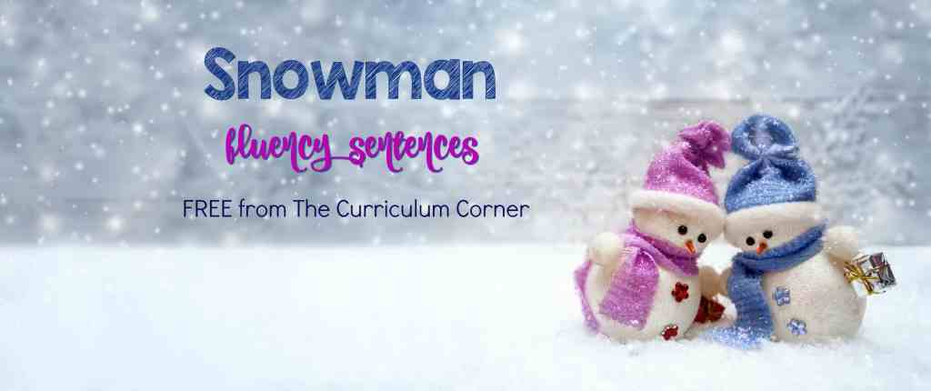FREE Snowman Fluency Sentences for literacy centers from The Curriculum Corner