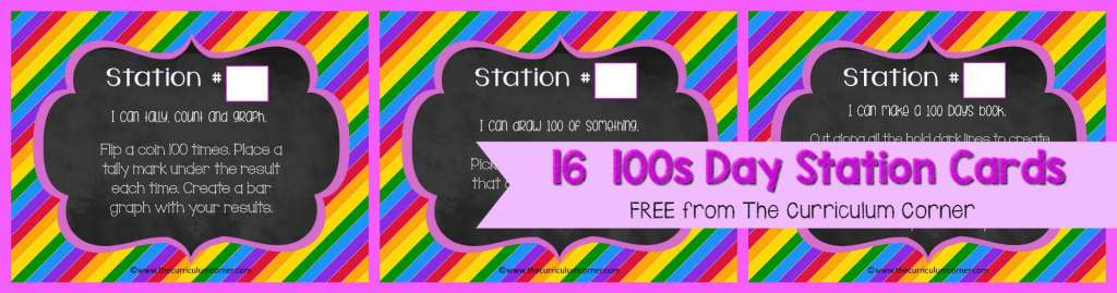 FREE 100th Day of School, Hundreds Day Collection of Resources | The Curriculum Corner | Stations | Activities | Task Cards | 16 Station Cards