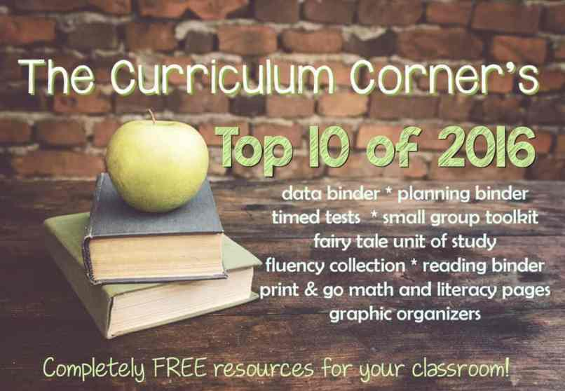 FREE The Curriculum Corner's Top 10 Posts of 2016 FREEBIES for Teachers!