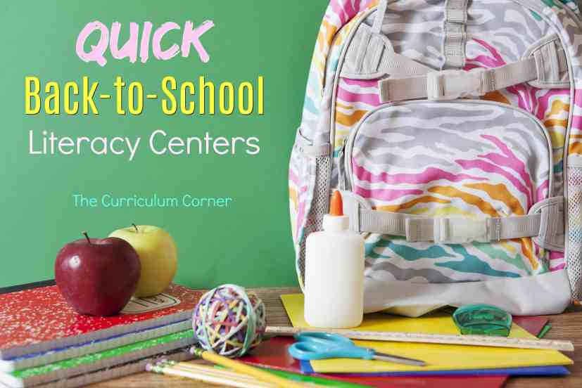 FREE Quick Back to School Literacy Centers from The Curriculum Corner