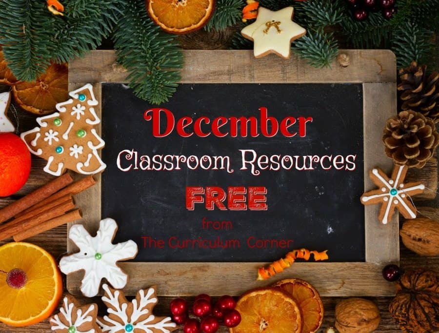 These December resources will help you prep for a smooth December. FREE classroom resources for teachers from The Curriculum Corner.