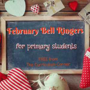 February Bell Ringers for pirmary grades FREE from The Curriculum Corner
