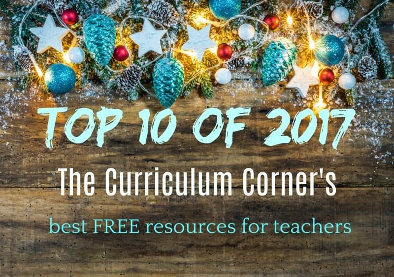 The Curriculum Corner's Top 10 of 2017 | FREE resources for teachers | freebies
