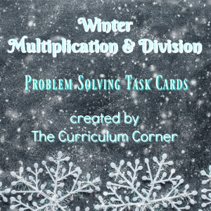 FREE Winter Multiplication & Division Problem Solving Task Cards