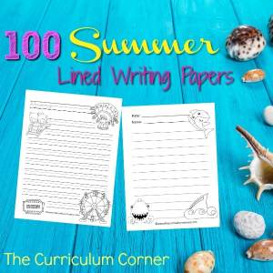 FREE Summer Lined Writing Papers from The Curriculum Corner