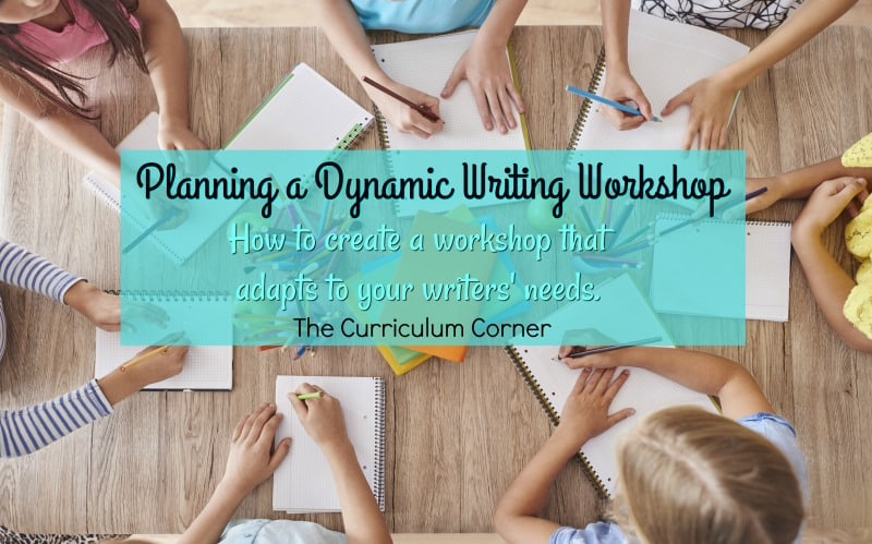 Planning for a Dynamic Writing Workshop: How to create a writing workshop that adapts to your writers' needs.