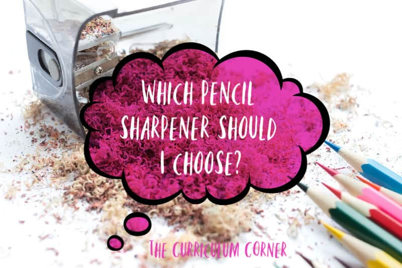 Which pencil sharpener should I choose?