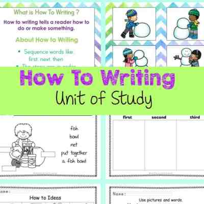 Unit of Study: How-To Writing