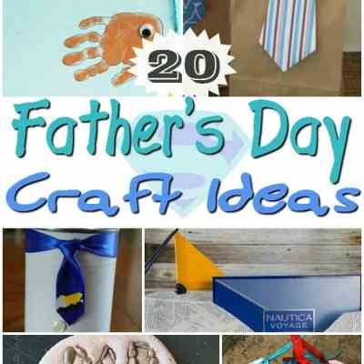 20 Father's Day Craft Ideas