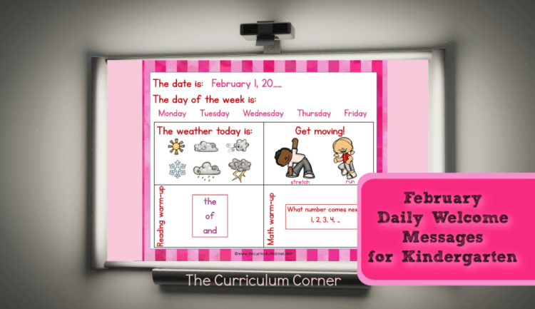 This set of free Kindergarten February Daily Welcome Messages is an easy way to get your students to enter the classroom and focus on the day ahead.