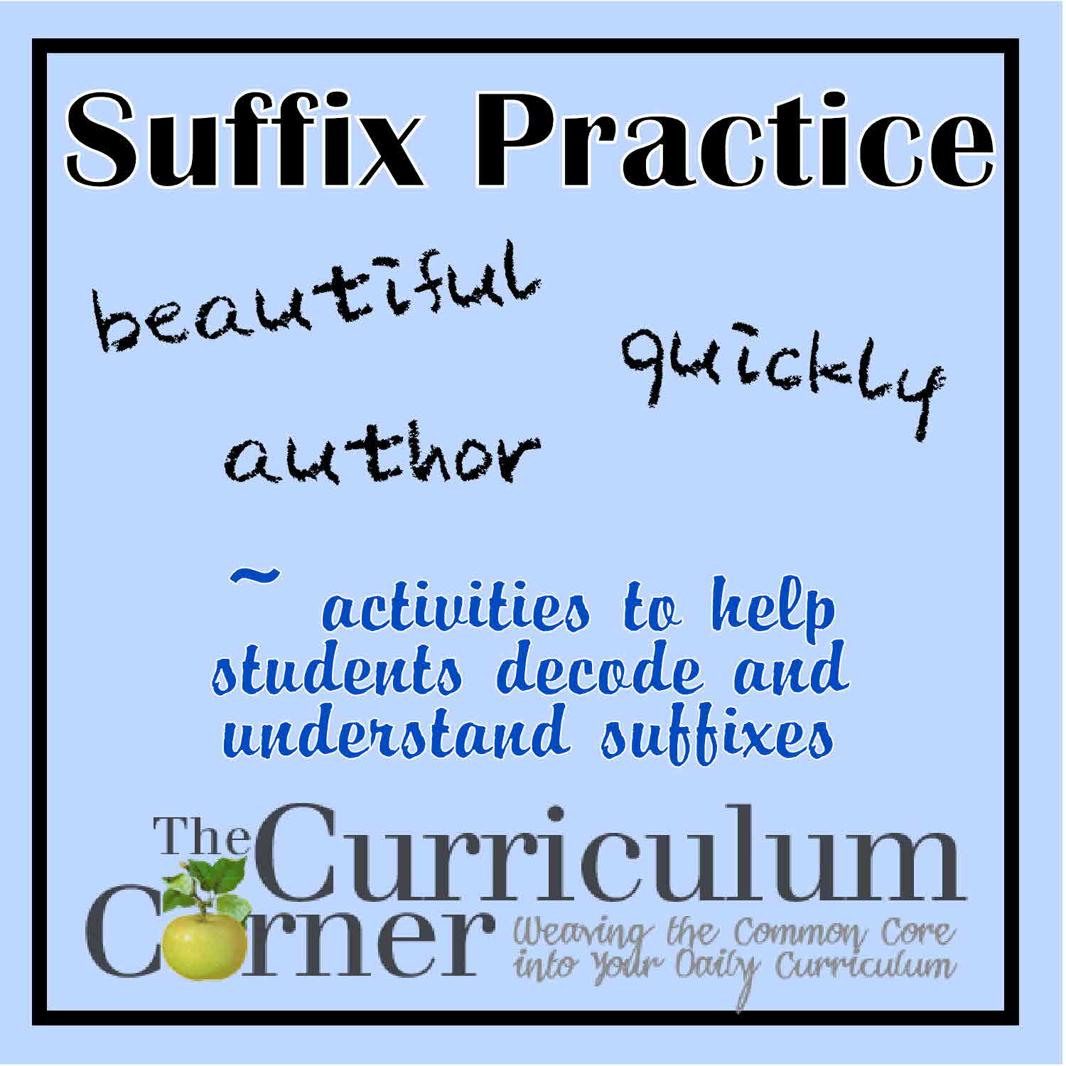 photo regarding Prefixes and Suffixes Printable Games named Nearly anything Suffixes - The Curriculum Corner 123