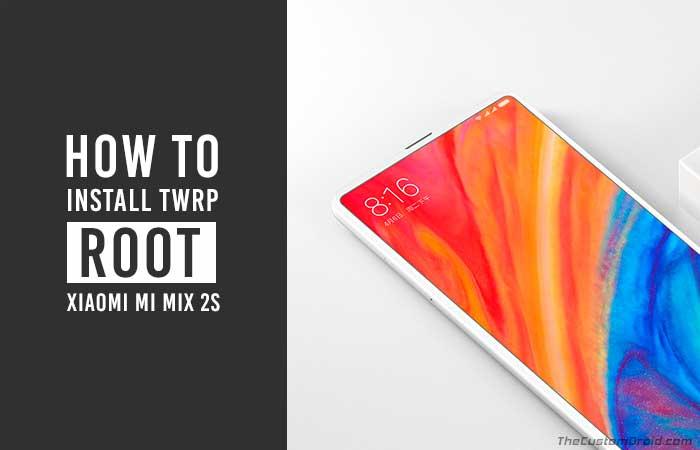 Как установить TWRP Recovery и рутировать Xiaomi Mi Mix 2S
