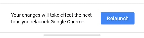 Перезапустите Chrome, чтобы изменения вступили в силу
