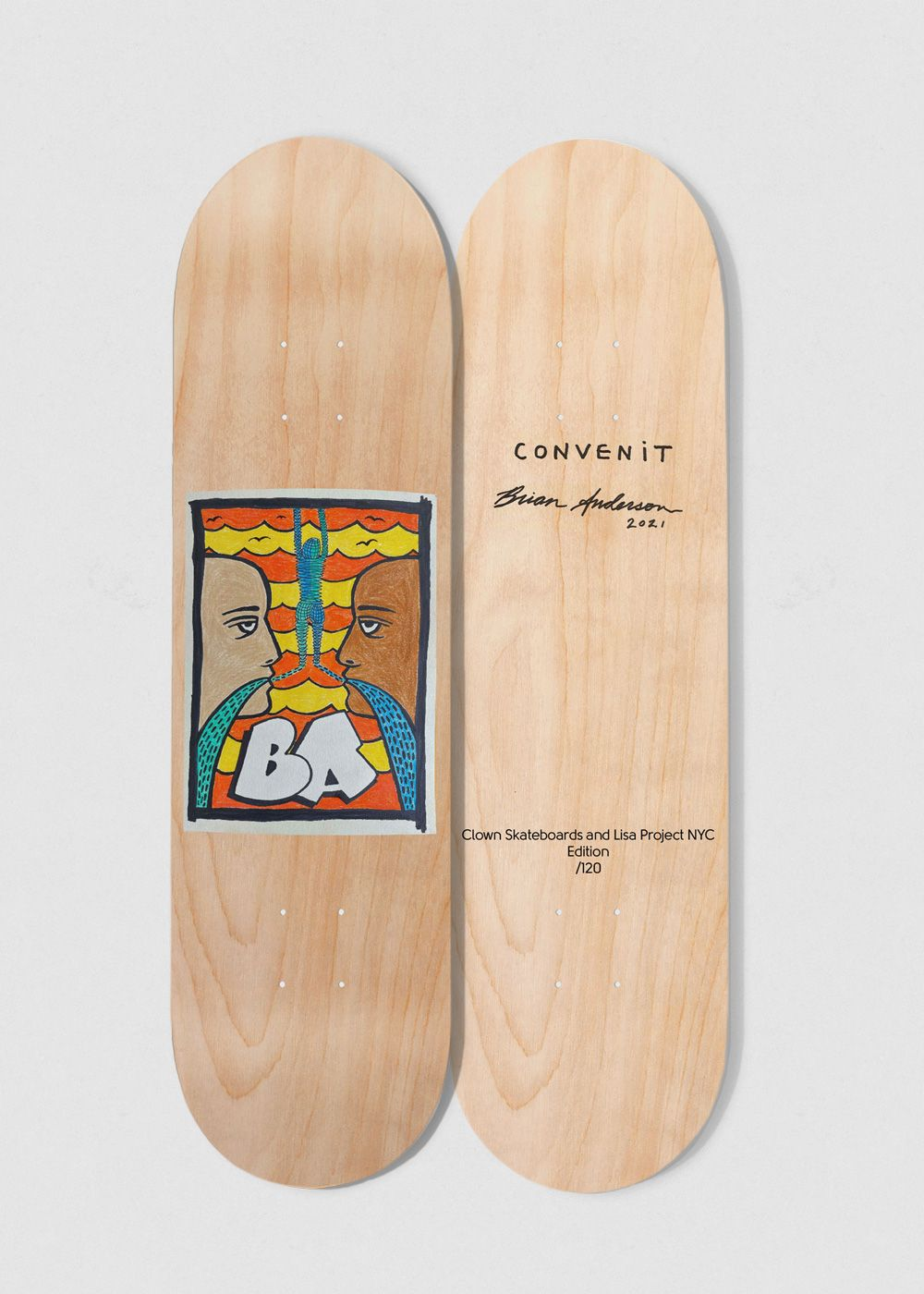 Convenit Skateboard By Brian Anderson For Clown Skateboards And Lisa Project NYC 3