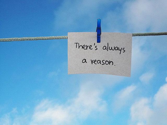 A Reason. . .