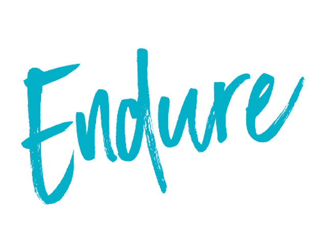 Endure and Learn. . .