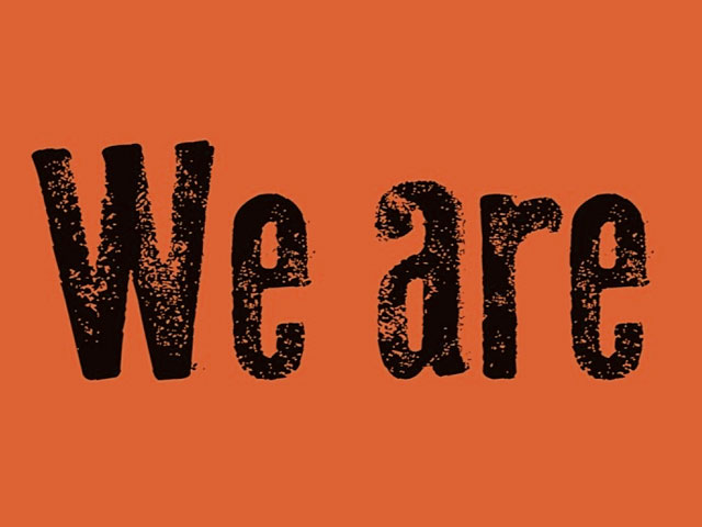 We Are. . .