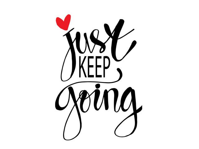 Keep Going. . .