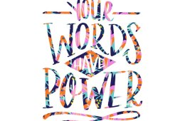 Words Have Power. . .