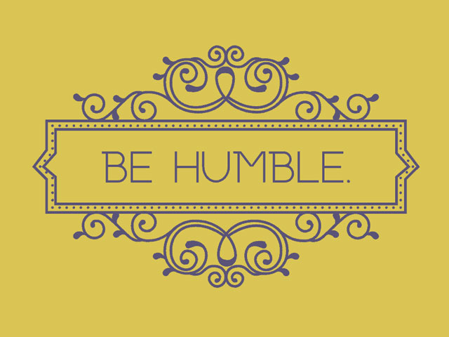 Humble. . .