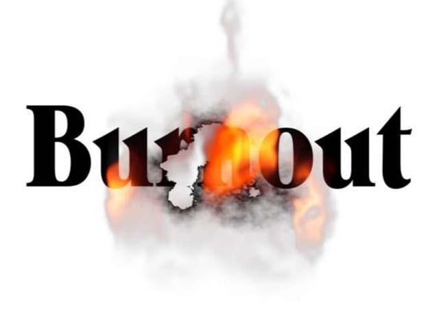 Burnout. . .