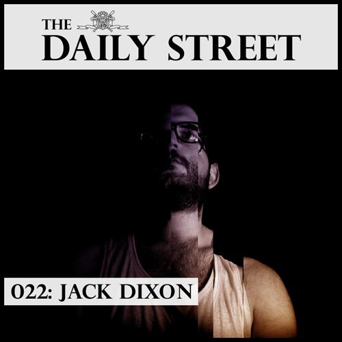 The-Daily-Street-Mixtape-022-Jack-Dixon