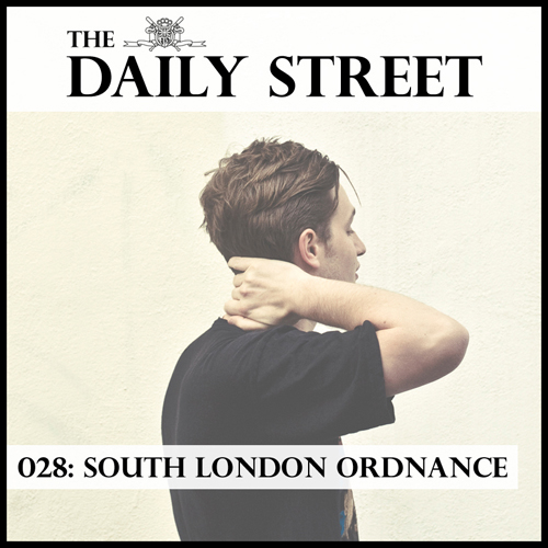 The-Daily-Street-Mixtape-028-South-London-Ordnance