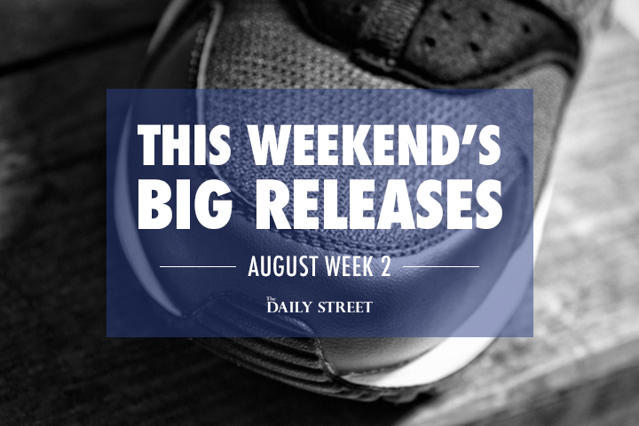 This-Weekends-Big-Releases-The-Daily-Street-August-week-2